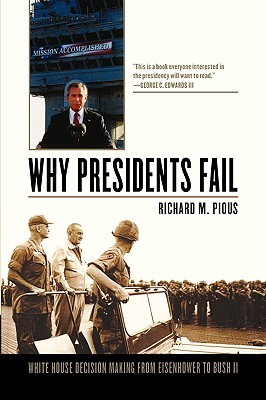 Why Presidents Fail By Pious, Richard