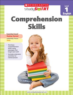 Scholastic Study Smart Comprehension Skills Level 1 By Scholastic Inc. (COR)